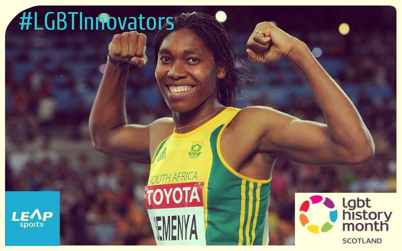 #LGBTInnovator - South African Runner Caster Semenya